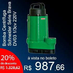 Bomba Centrífuga Schneider Série Brava DV03